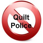 No quilt police (Large)